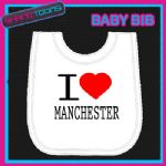 I LOVE HEART MANCHESTER WHITE BABY BIB EMBROIDERED